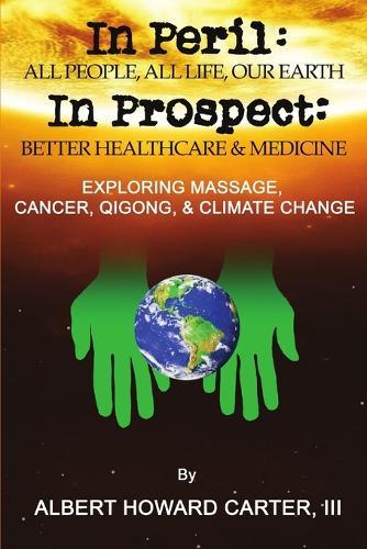In Peril, In Prospect (Paperback)