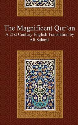 The Magnificent Quran (Hardback)