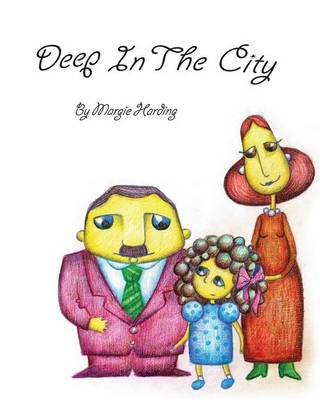 Deep in the City (Paperback)