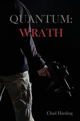 Quantum: Wrath (Paperback)