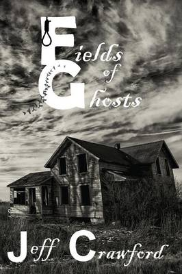 Fields of Ghosts (Paperback)