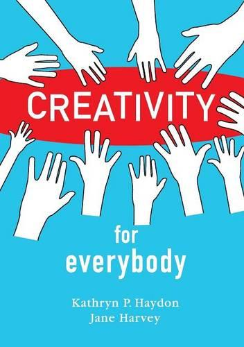 Creativity for Everybody (Paperback)