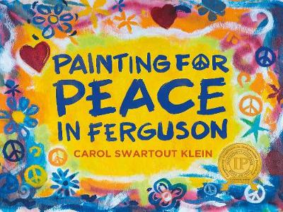 Painting For Peace in Ferguson (Hardback)