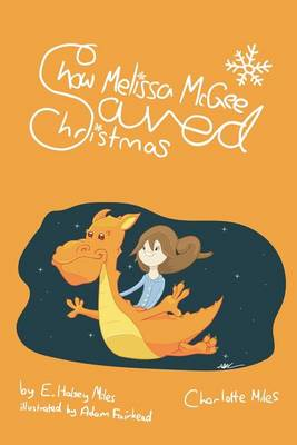 How Melissa McGee Saved Christmas (Paperback)