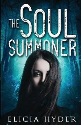 The Soul Summoner - Soul Summoner 1 (Paperback)