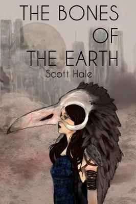 The Bones of the Earth - Bones of the Earth 1 (Paperback)
