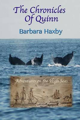The Chronicles of Quinn: Adventures on the High Seas (Paperback)