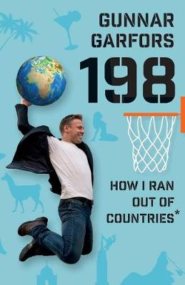 198: How I Ran Out Of Countries* (Paperback)