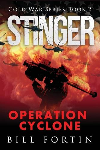 Stinger: Operation Cyclone - Rick Fontain Adventure 2 (Paperback)