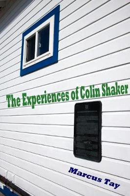 The Experiences of Colin Shaker (Paperback)