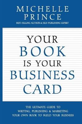 Your Book Is Your Business Card (Paperback)
