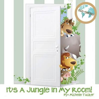It's a Jungle in My Room! - Eco 3 (Paperback)