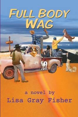 Full Body Wag (Paperback)