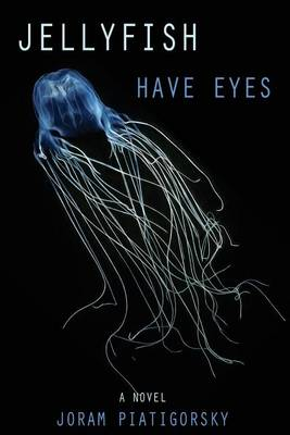 Jellyfish Have Eyes (Paperback)