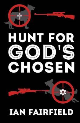 Hunt for God's Chosen (Paperback)
