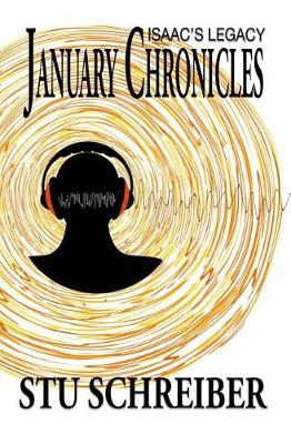 January Chronicles: Isaac's Legacy (Paperback)