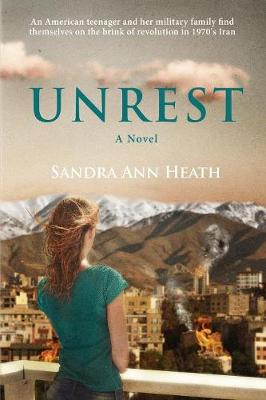 Unrest: A Coming-Of-Age Story Beneath the Alborz Mountains (Paperback)