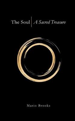 The Soul: A Sacred Treasure (Paperback)