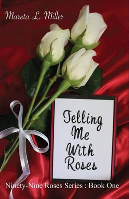 Telling Me with Roses (Paperback)