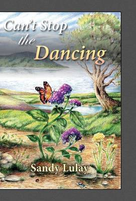Can't Stop the Dancing (Hardback)