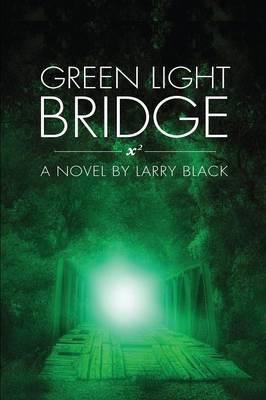 Green Light Bridge (Paperback)
