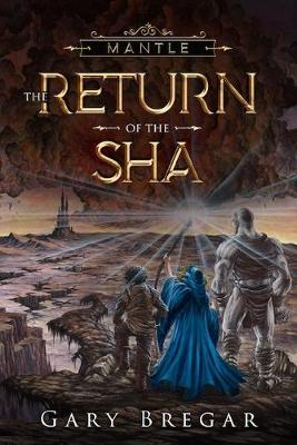 Mantle: The Return of the Sha - Mantle 1 (Paperback)