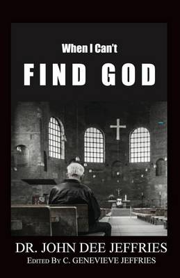 When I Can't Find God (Paperback)