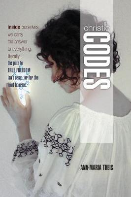 Christic Codes: Book 1 - Christic Codes 1 (Paperback)
