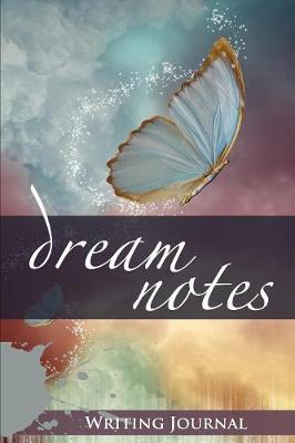 Dream Notes: Writing Journal (Paperback)