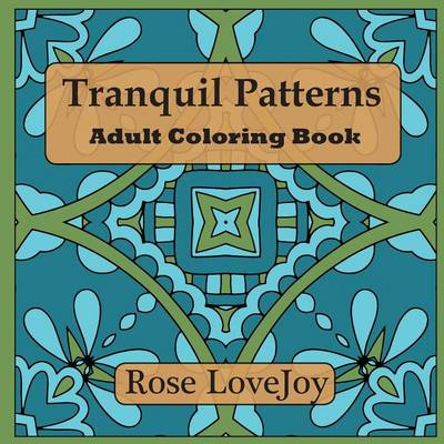 Tranquil Patterns: Adult Coloring Book (Paperback)