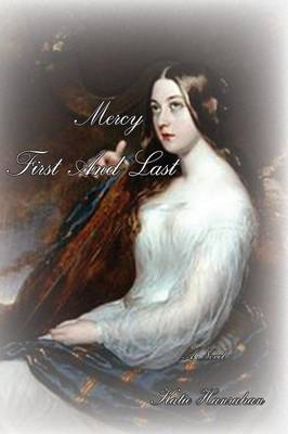 Mercy First and Last (Paperback)