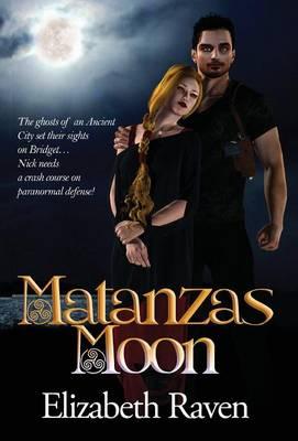 Matanzas Moon - Matanzas Moon 1 (Hardback)