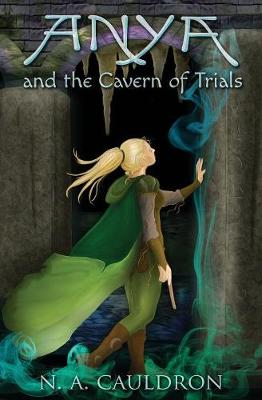 Anya and the Cavern of Trials - Cupolian 3 (Paperback)