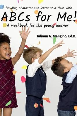 ABCs for Me! a Workbook for the Young Learner (Paperback)