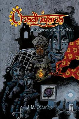 Chadhiyana Volume 1: In the Company of Shadows (Paperback)