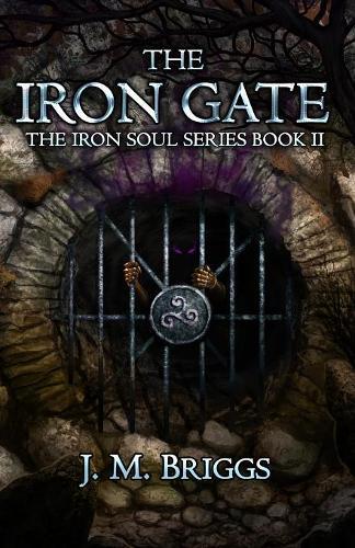 The Iron Gate - Iron Soul 2 (Paperback)