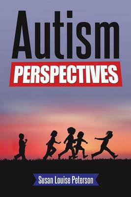 Autism Perspectives (Paperback)
