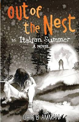 Out of the Nest: An Italian Summer - Italian Saga 2 (Paperback)