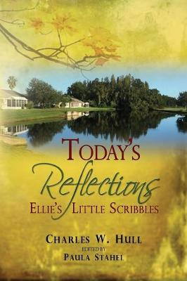 Today's Reflections: Ellie's Little Scribbles (Paperback)