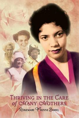 Thriving in the Care of Many Mothers (Paperback)