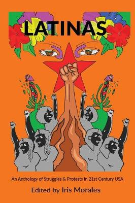 Latinas: Struggles & Protests in 21st Century USA (Paperback)