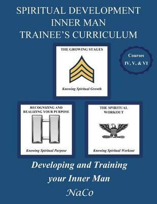 Spiritual Development Inner Man Trainee's Curriculum - Book II (Paperback)
