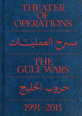 Theater of Operations: The Gulf Wars 1991-2011 (Paperback)
