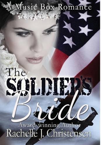 The Soldier's Bride - Music Box Romance 1 (Hardback)