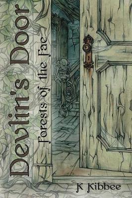Devlin's Door: Forests of the Fae (Paperback)