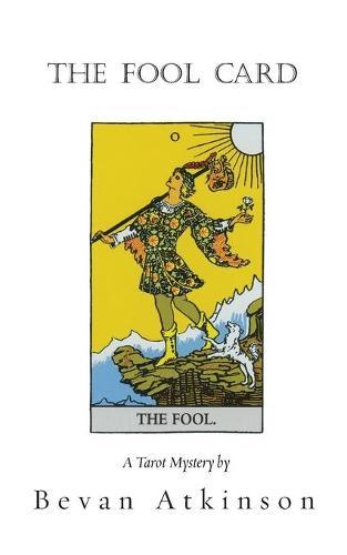 The Fool Card - Tarot Mystery 1 (Paperback)