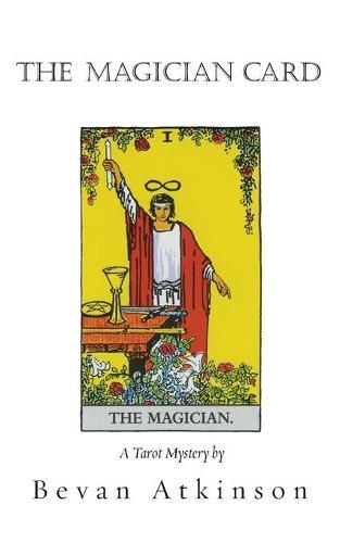 The Magician Card - Tarot Mystery 2 (Paperback)