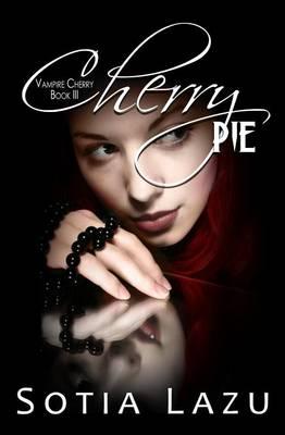 Cherry Pie - Vampire Cherry 3 (Paperback)