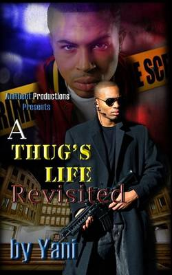A Thug's Life Revisited (Paperback)