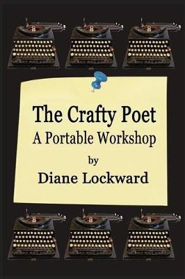 The Crafty Poet: A Portable Workshop (Paperback)